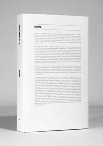 Spine, R. H. Quaytman, Published by Sternberg Press, Kunsthalle Basel and Sequence, June 2011, 15.24 x 24.45 cm, 416 pp, 380 color ill., hardcover with dust jacket, ISBN 978-1-934105-38-2